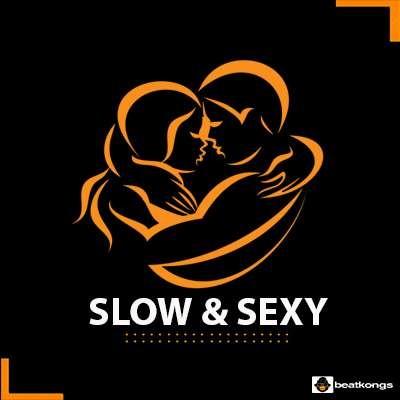 SLOW & SEXY
